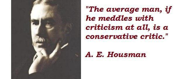 Alfred Edward Housman's quote #1