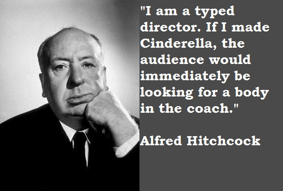 Alfred Hitchcock quote #2