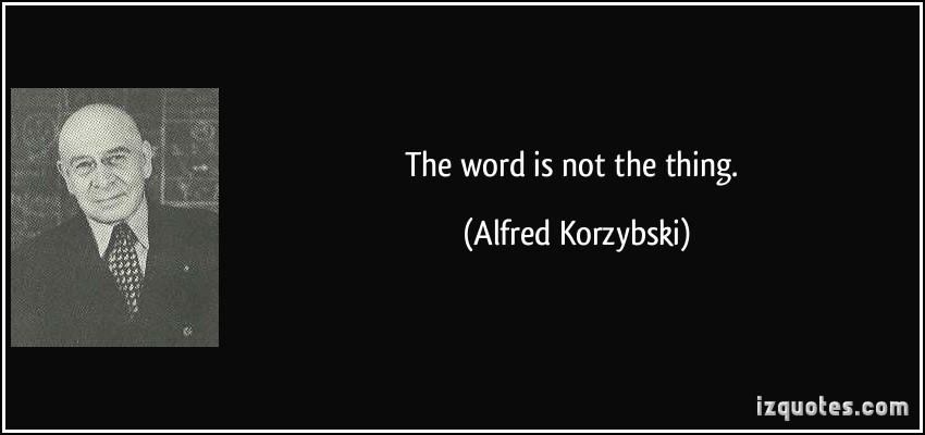 Alfred Korzybski's quote #2