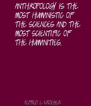 Alfred L. Kroeber's quote #1