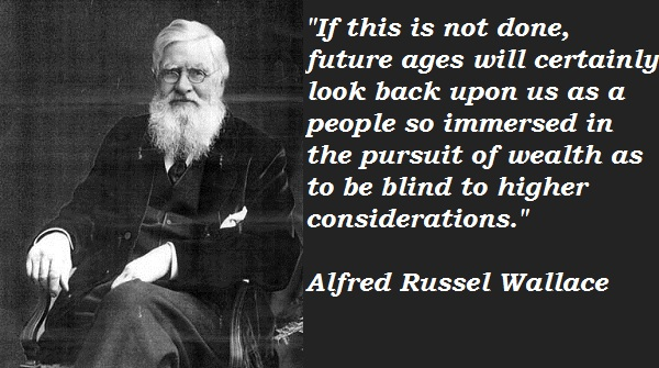 Alfred Russel Wallace's quote #2