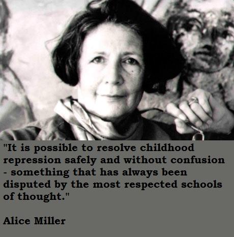 Alice Miller's quote #4