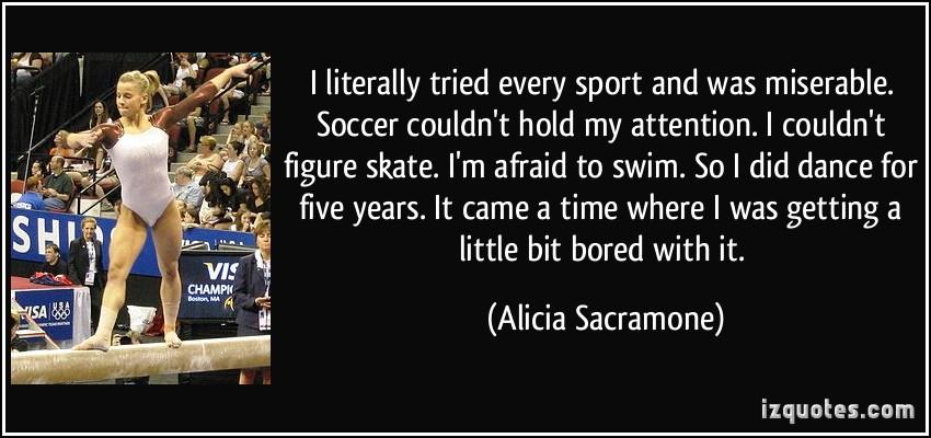 Alicia Sacramone's quote #3