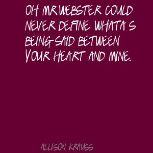 Allison Krauss's quote #1