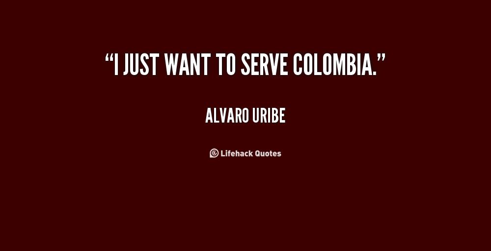 Alvaro Uribe's quote