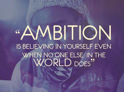 Ambition quote #8
