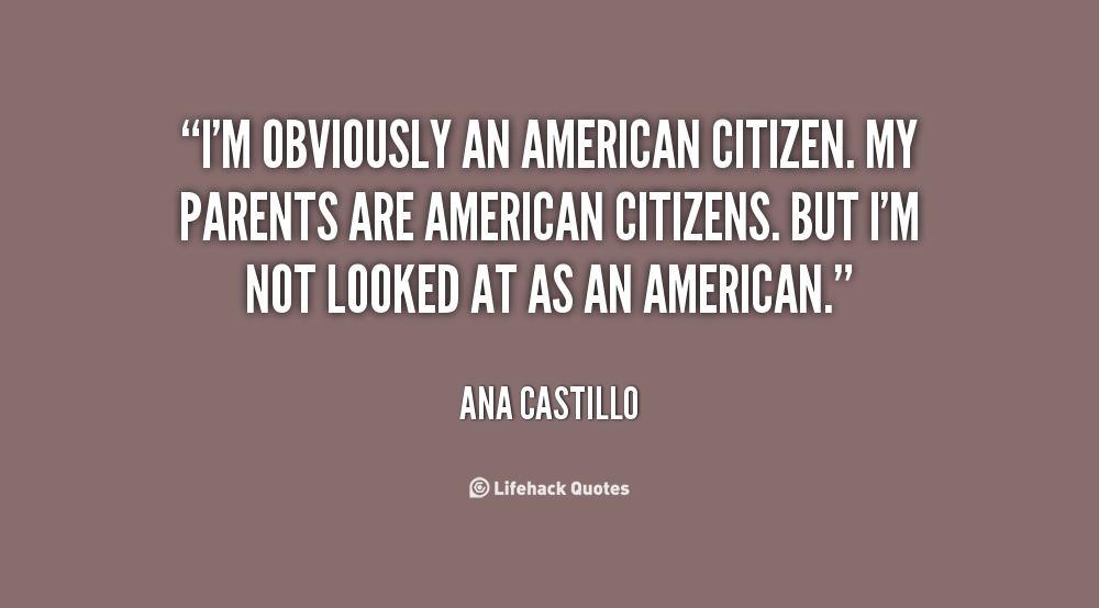American Citizen quote #2