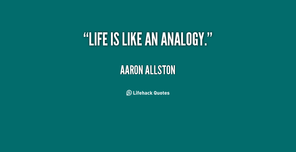 Analogy quote #1