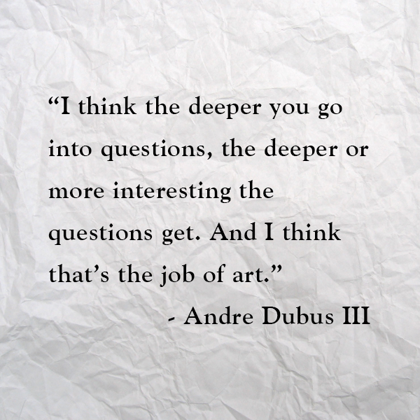 Andre Dubus III's quote #6