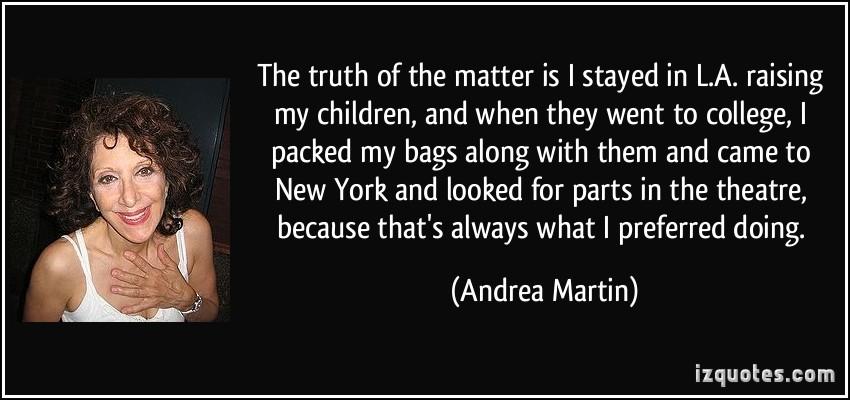 Andrea Martin's quote #6