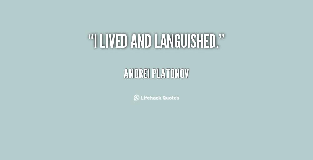Andrei Platonov's quote #6