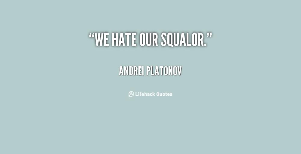 Andrei Platonov's quote #7
