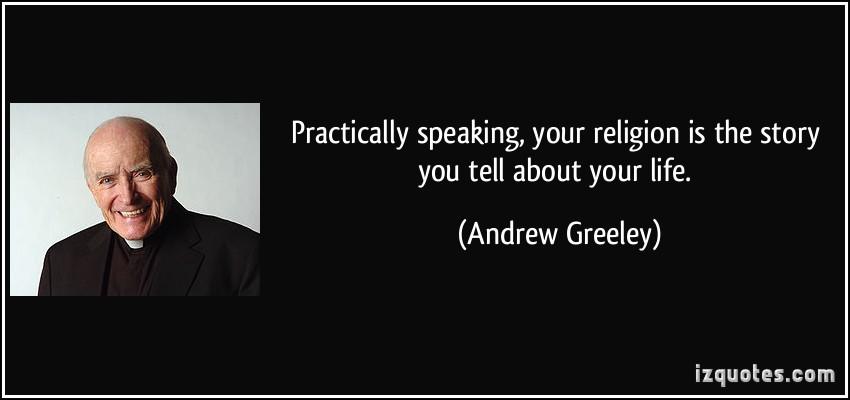 Andrew Greeley's quote #1