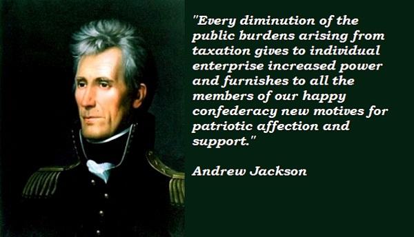 Andrew Jackson's quote #3