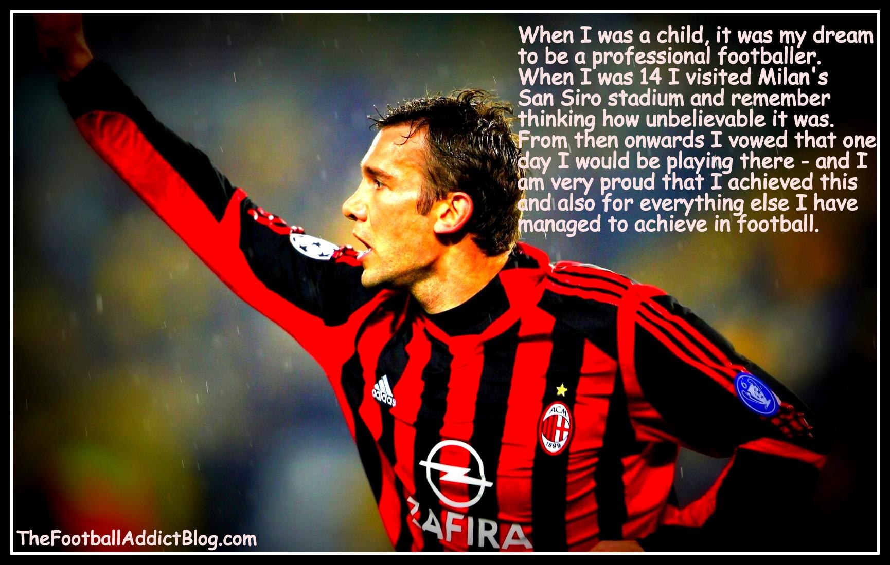 Andriy Shevchenko's quote #1