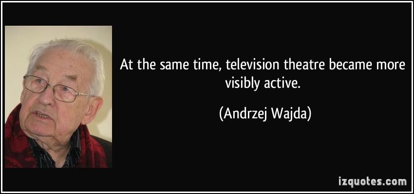 Andrzej Wajda's quote #6