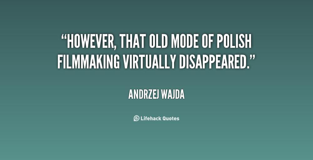 Andrzej Wajda's quote #3