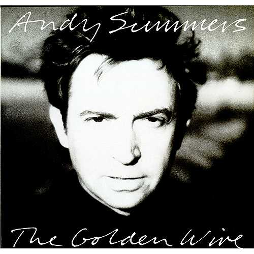 Andy Summers's quote #7