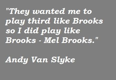 Andy Van Slyke's quote #2