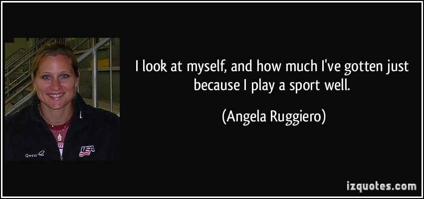Angela Ruggiero's quote #1