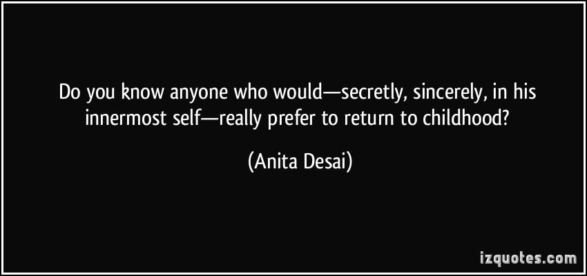 Anita Desai's quote #5