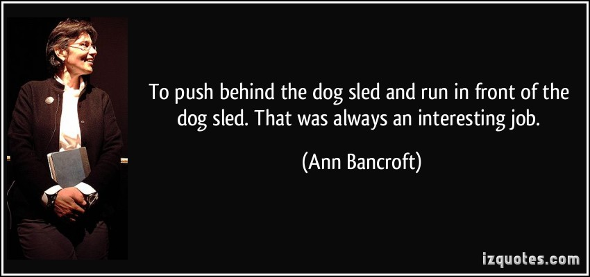 Ann Bancroft's quote #5