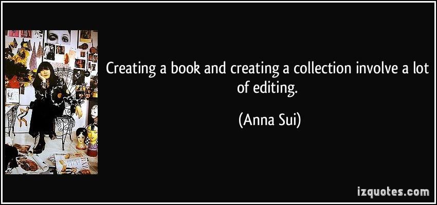 Anna Sui's quote #4