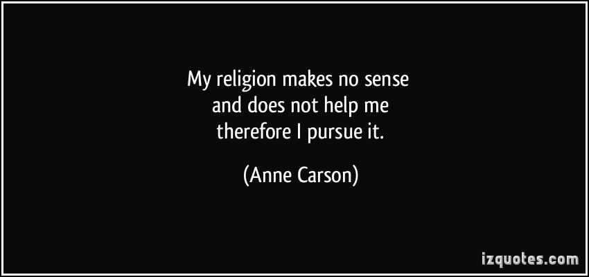 Anne Carson's quote