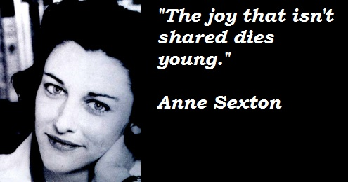 Anne Sexton's quote #1