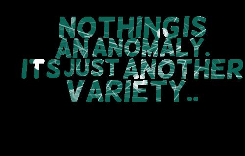 Anomaly quote #2