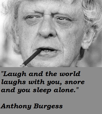 Anthony Burgess's quote #2