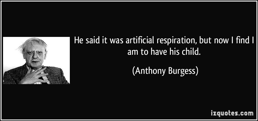 Anthony Burgess's quote #3