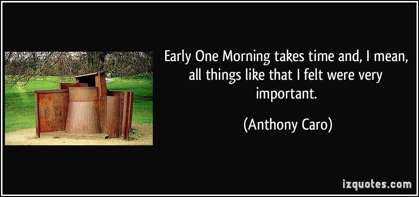 Anthony Caro's quote