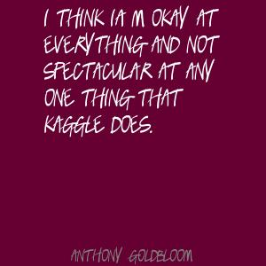 Anthony Goldbloom's quote #7