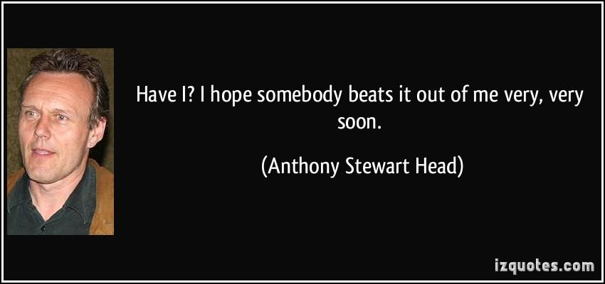 Anthony Head's quote #3
