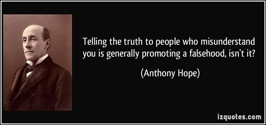 Anthony Hope's quote #4