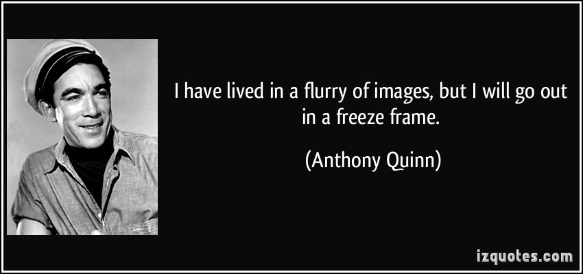 Anthony Quinn's quote #2