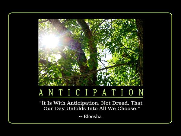 Anticipation quote #2