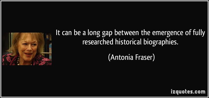 Antonia Fraser's quote #6