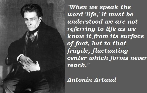 Antonin Artaud's quote #3