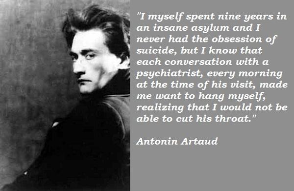 Antonin Artaud's quote #1