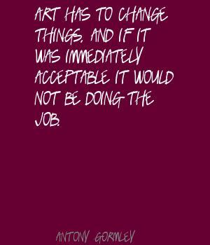 Antony Gormley's quote #8