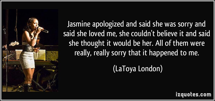 Apologized quote #2
