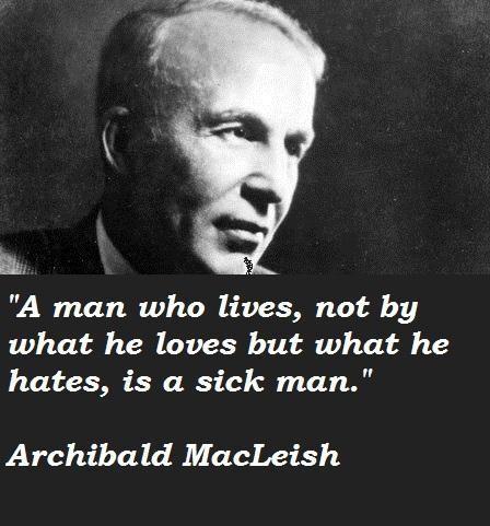 Archibald MacLeish's quote #8