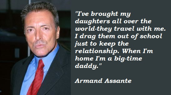 Armand Assante's quote #5