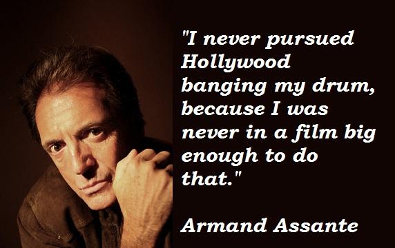 Armand Assante's quote #6