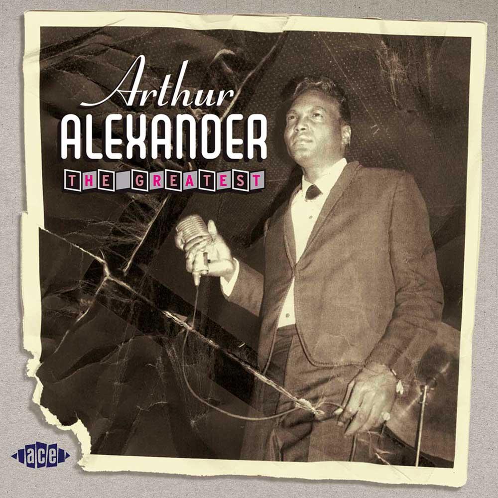 Arthur Alexander's quote