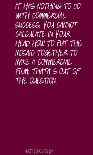 Arthur Cohn's quote #2
