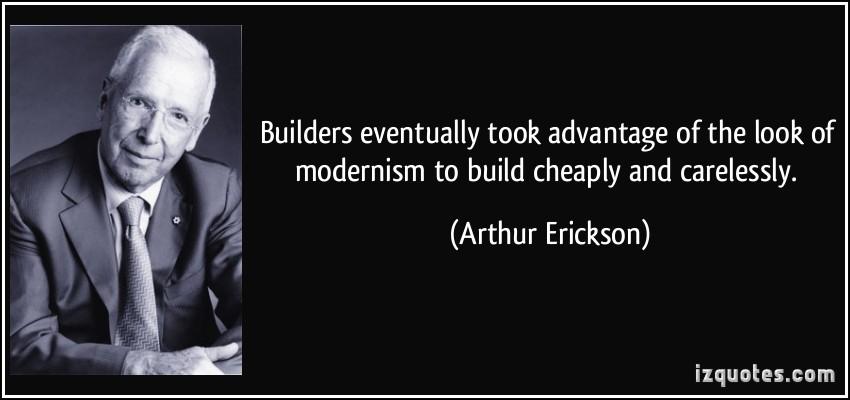 Arthur Erickson's quote #7