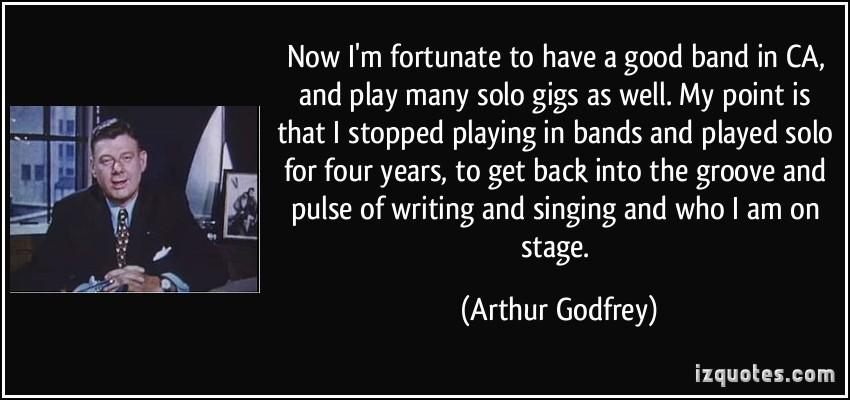 Arthur Godfrey's quote #5